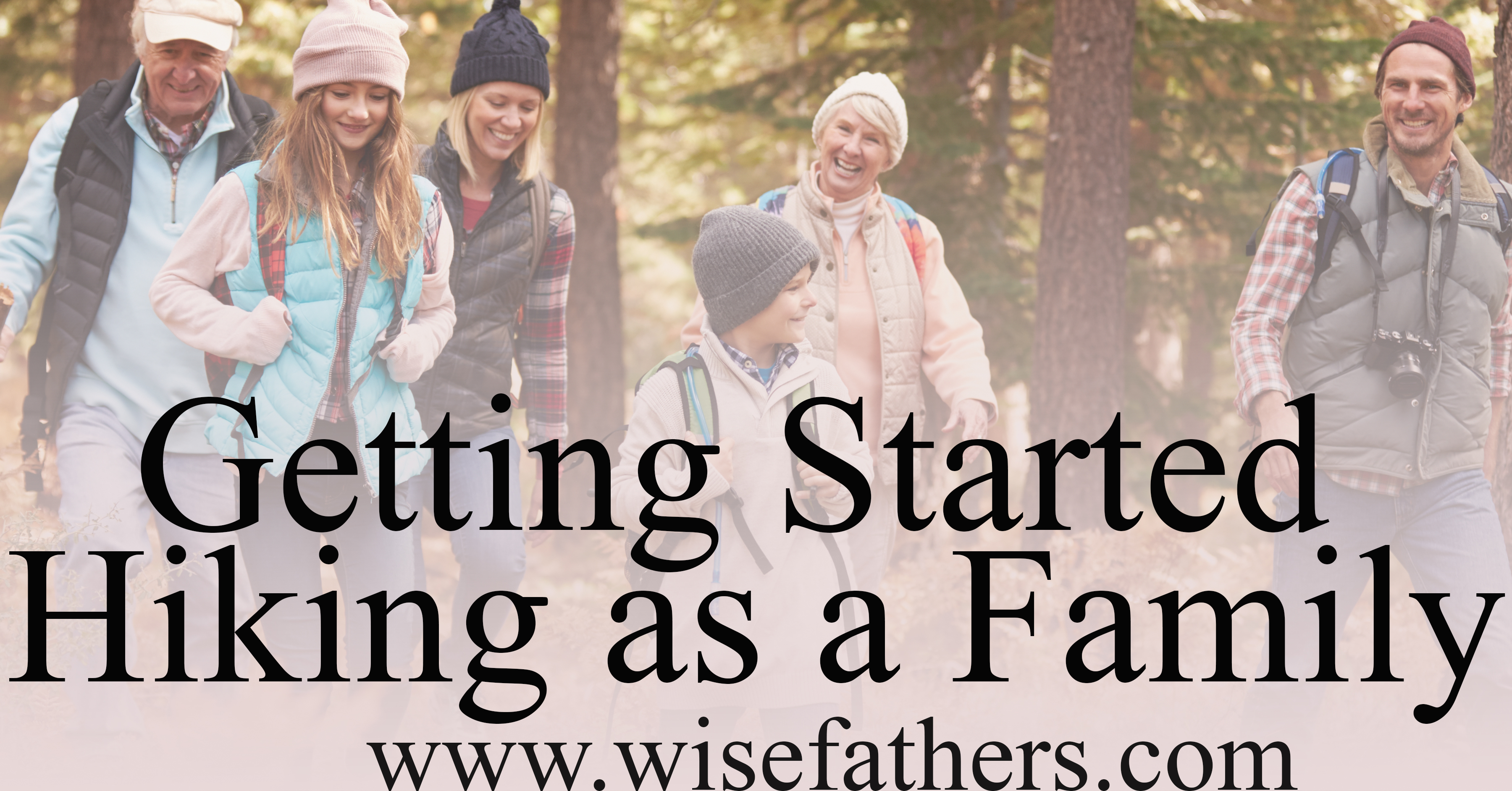 Getting Started Hiking as a Family