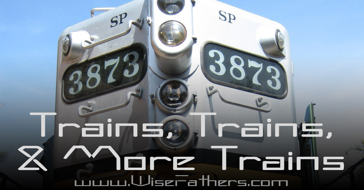 Trains, Trains, & More Trains