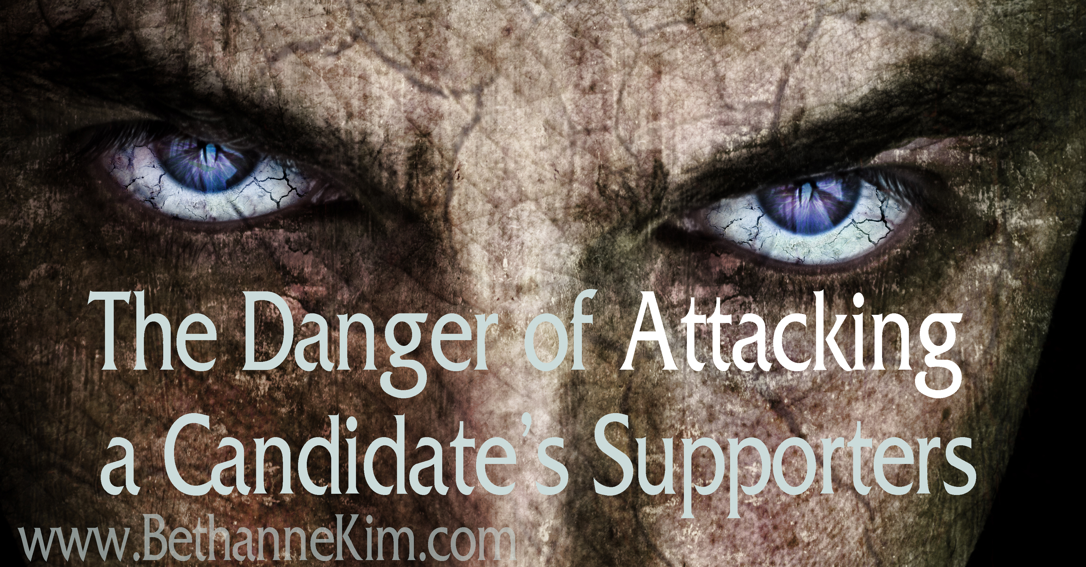 The Danger of Attacking a Candidates Supporters