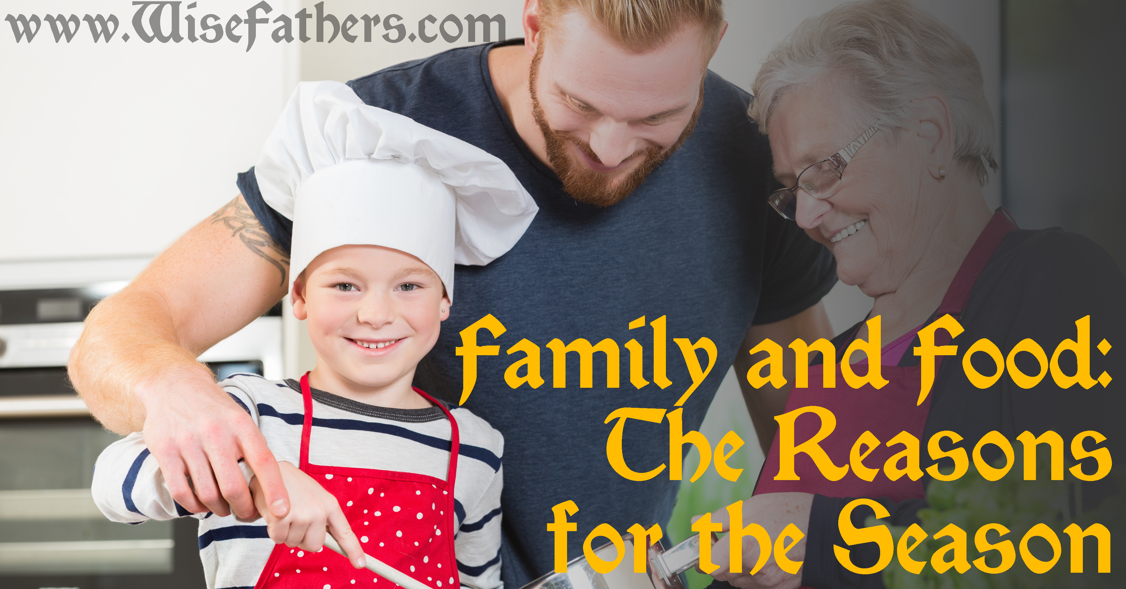 Family & Food: The Reasons for the Season