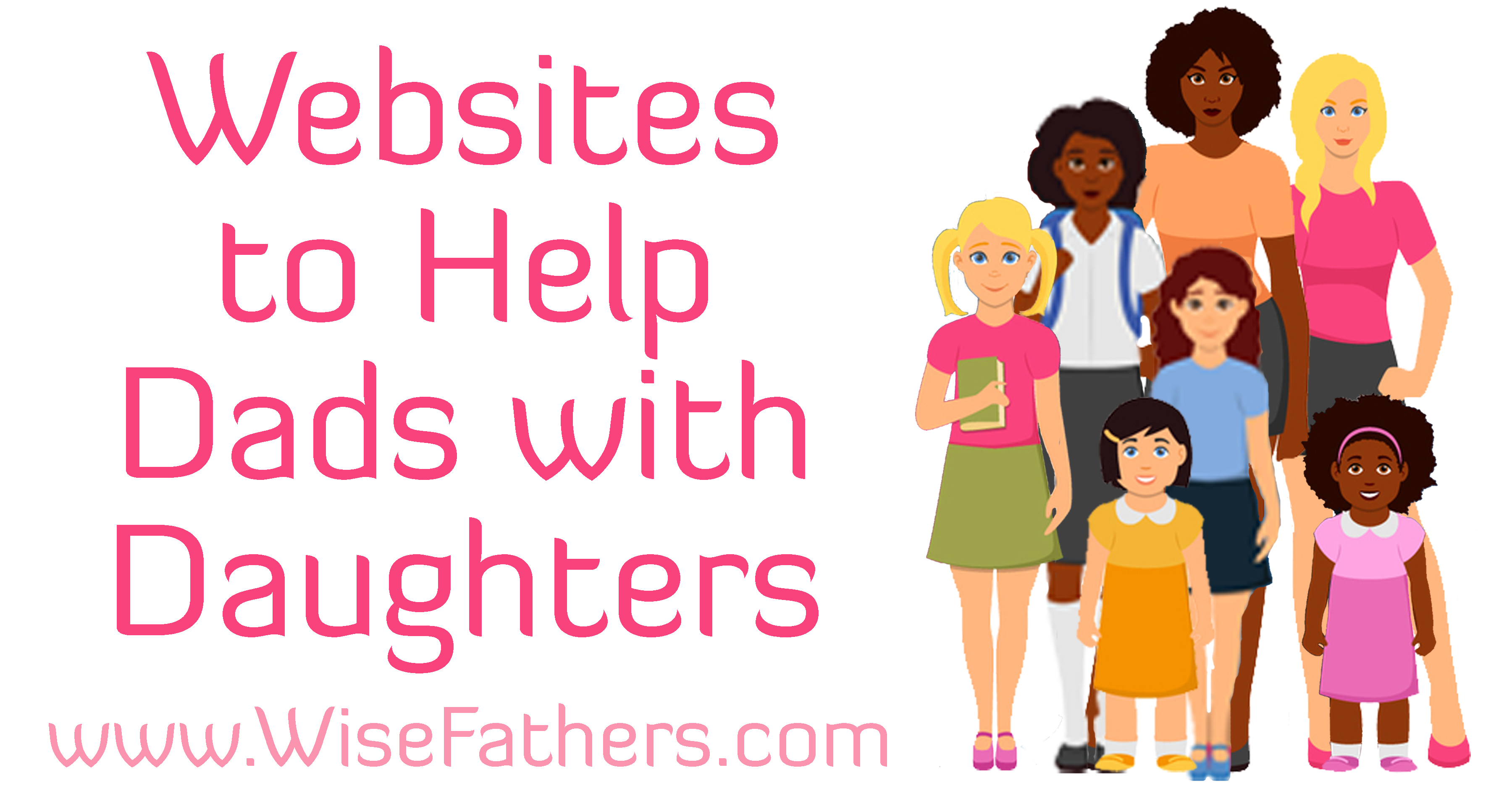 Websites to Help Dads with Daughters