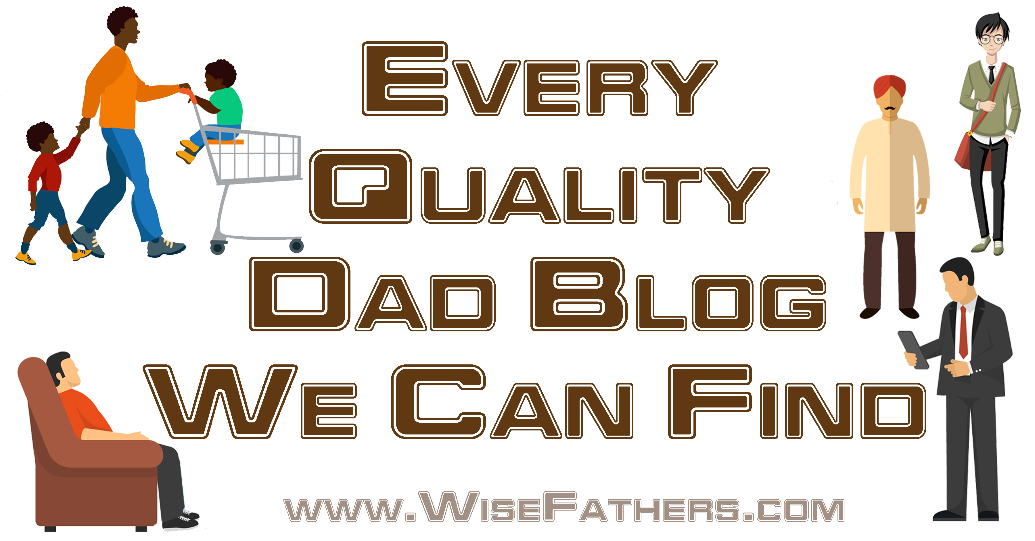 Every Quality Dad Blog We Can Find