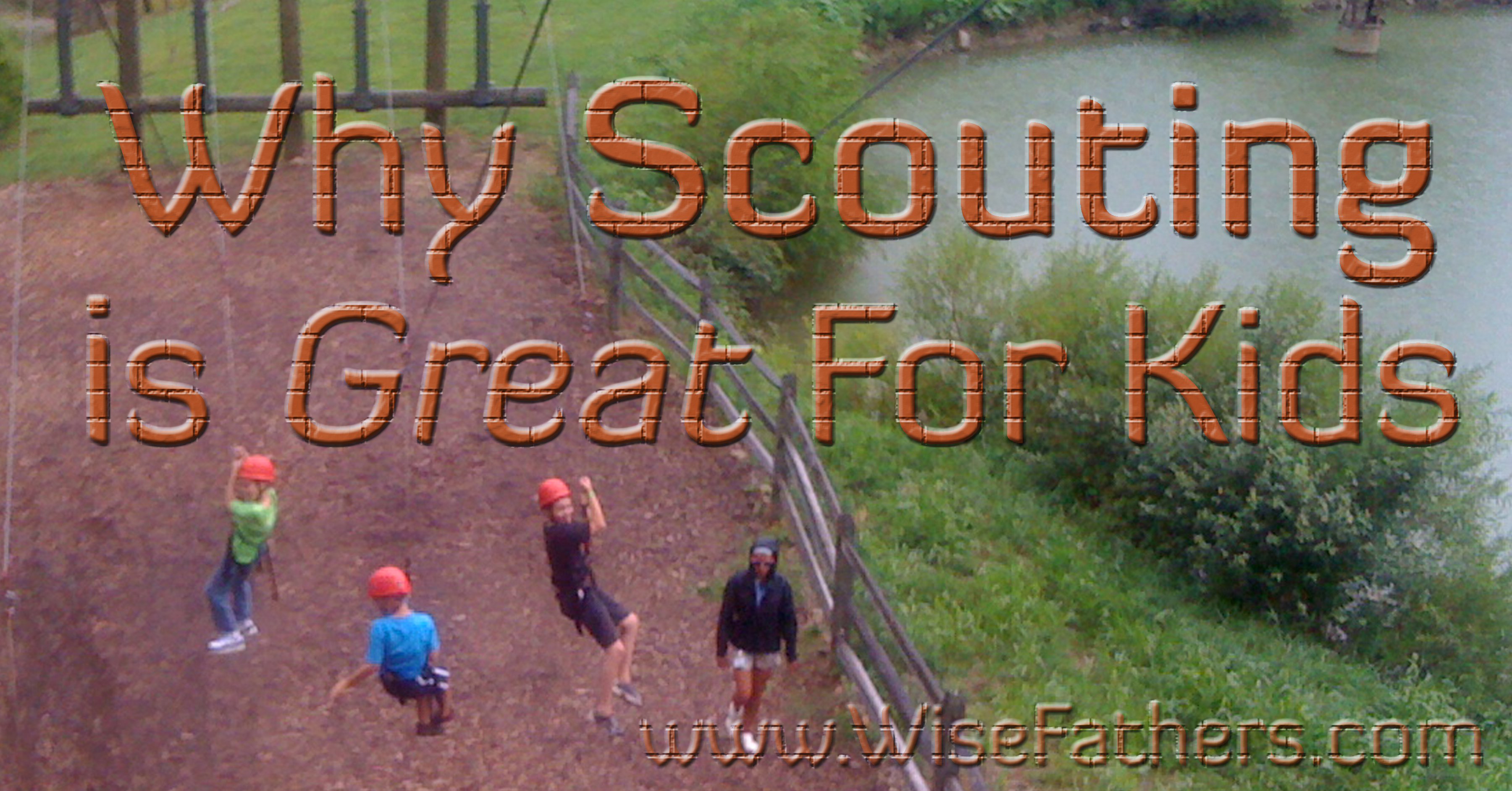 Why Scouting is Great for Kids