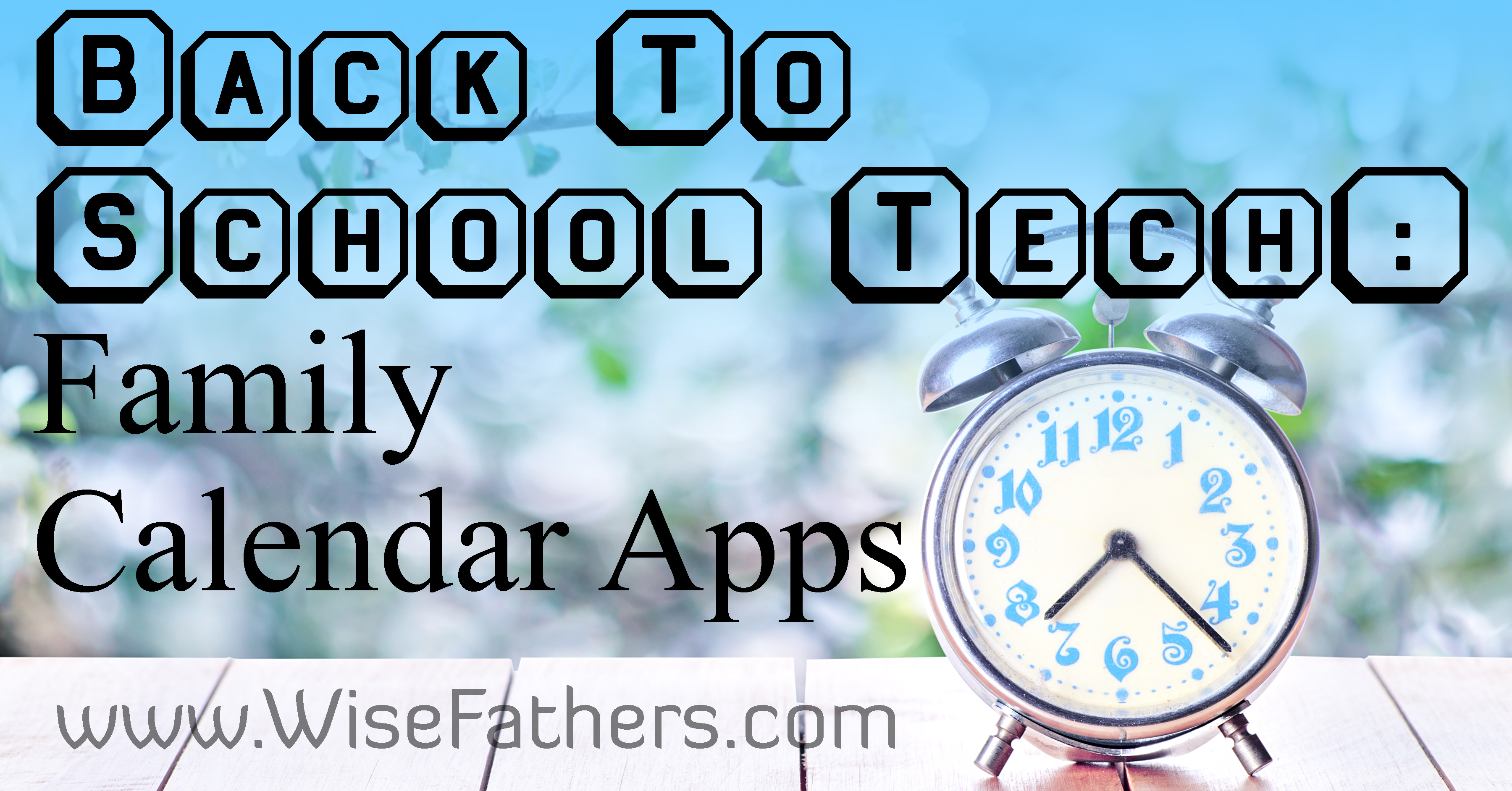 Back To School Tech: Family Calendar Apps