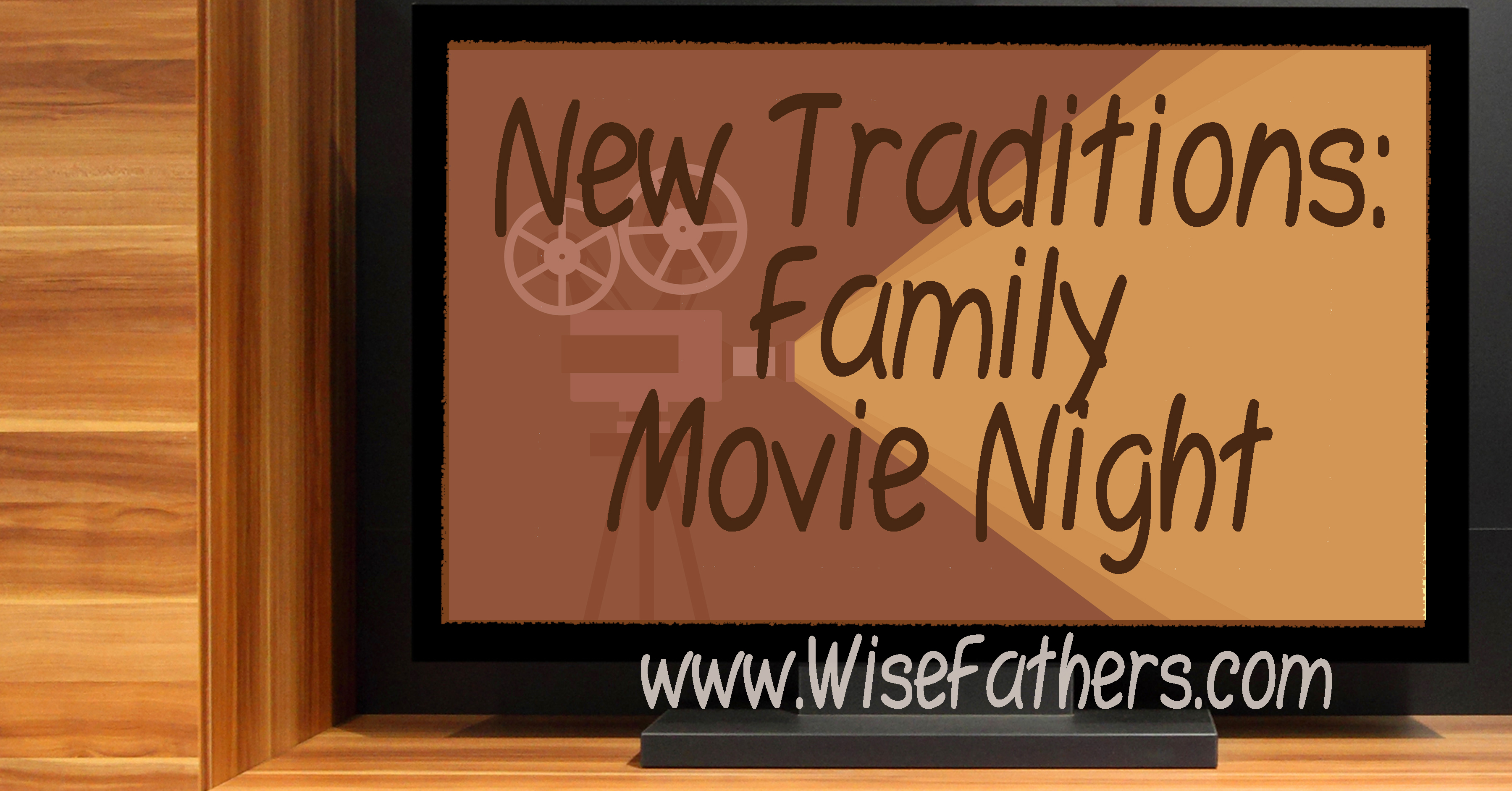 New Traditions: Family Movie Night