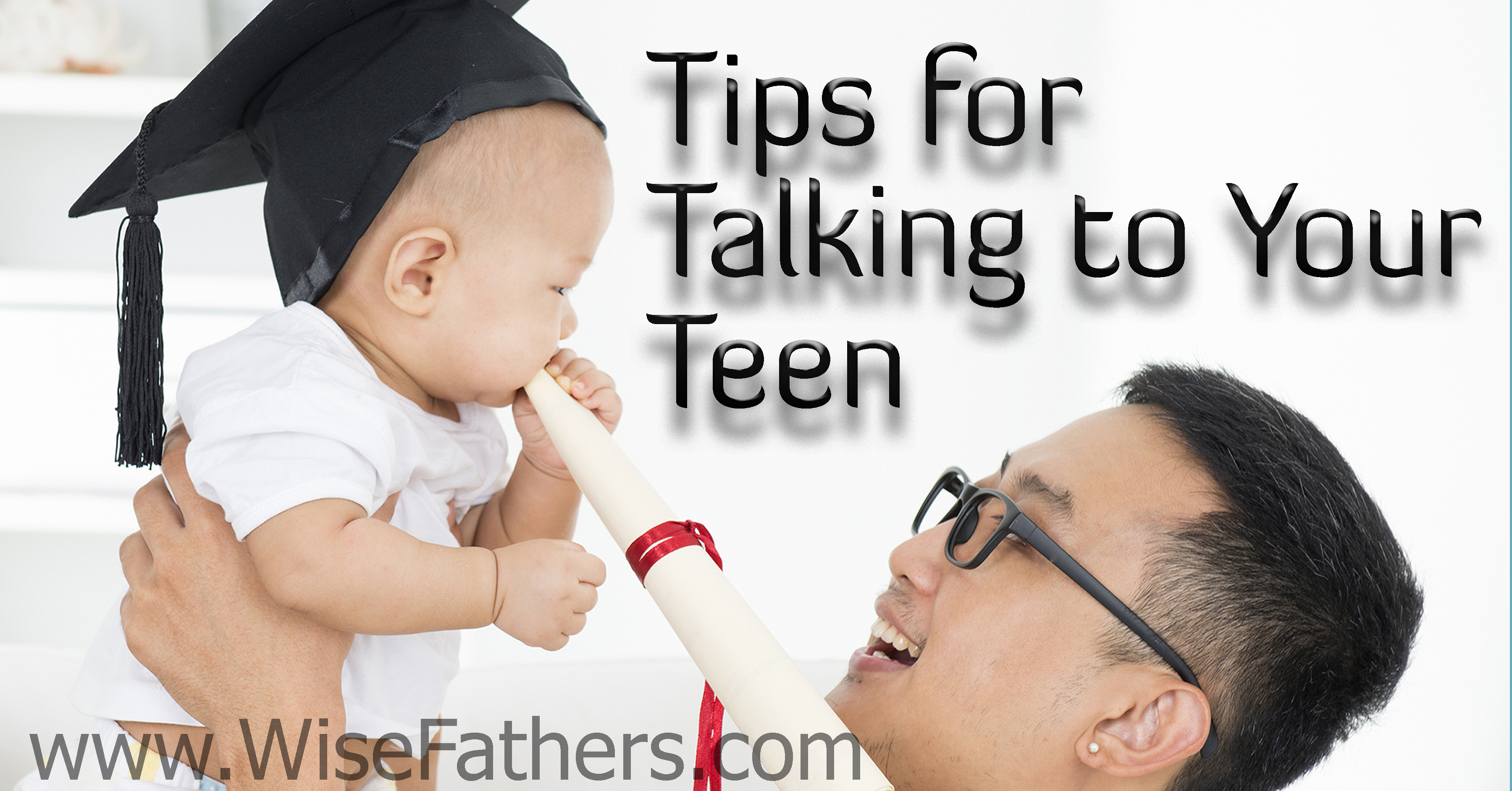 Tips for Talking to Your Teen