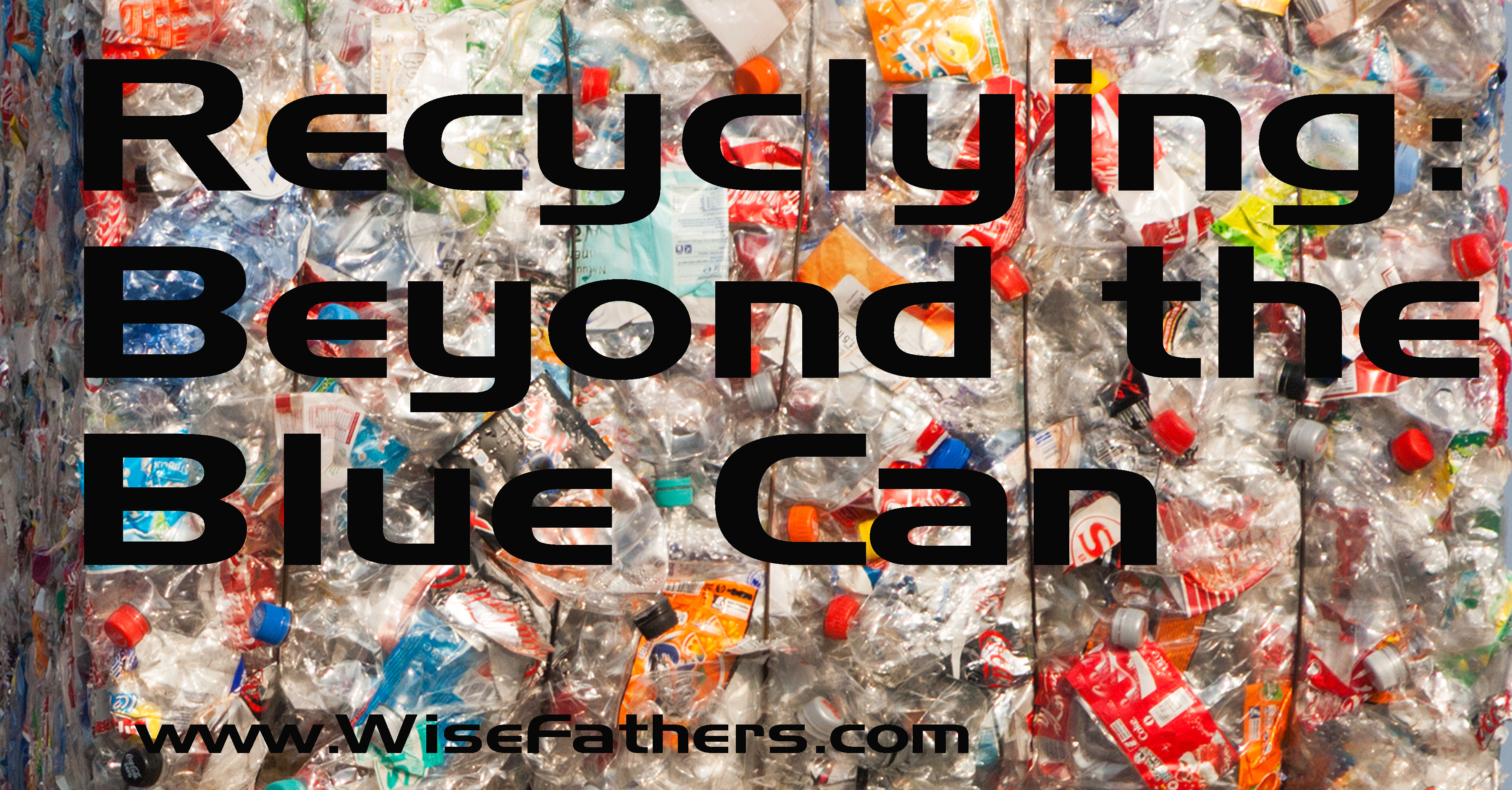 Recycling: Beyond the Blue Can