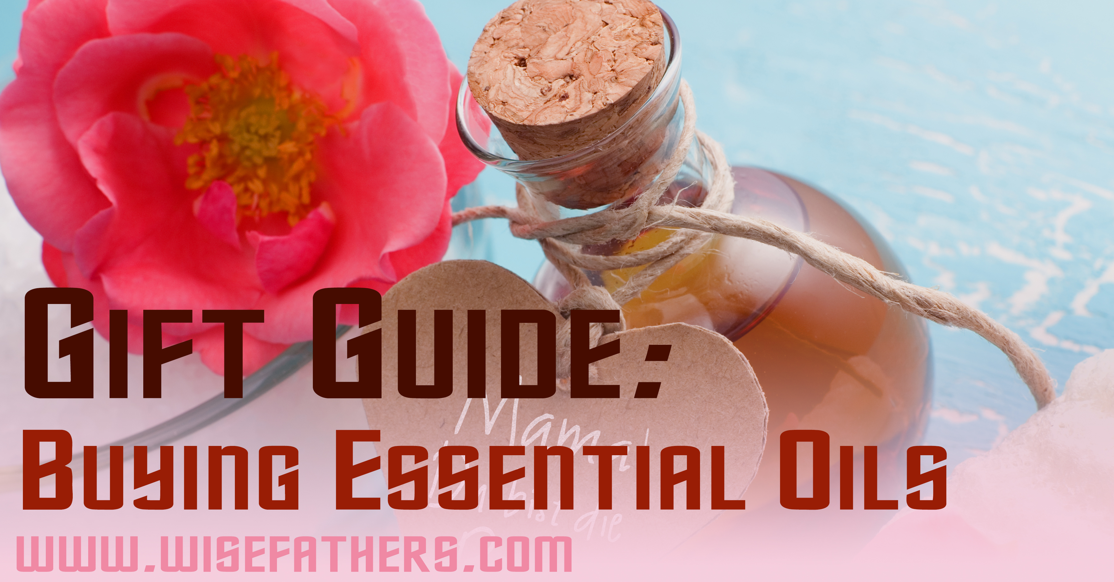 Gift Guide: Buying Essential Oils